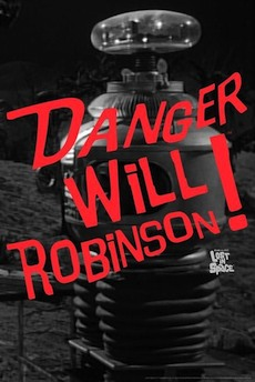 Danger Will Robinson 230